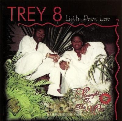 Trey 8 - Lights Down Low