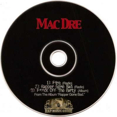 Mac Dre - Fire / Rapper Gone Bad