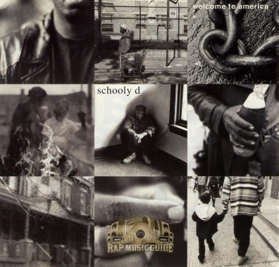 Schoolly D - Welcome To America