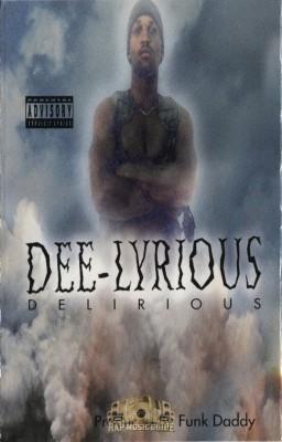 Dee-Lyrious - Delirious