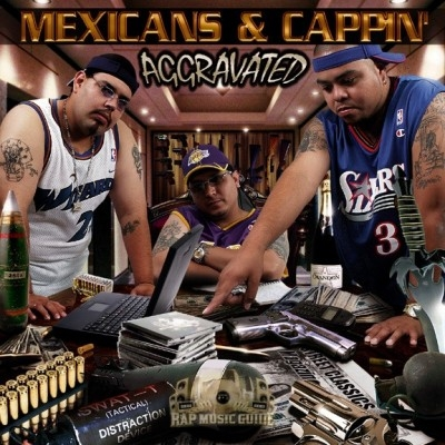 Aggravated  - Mexicans And Cappin'