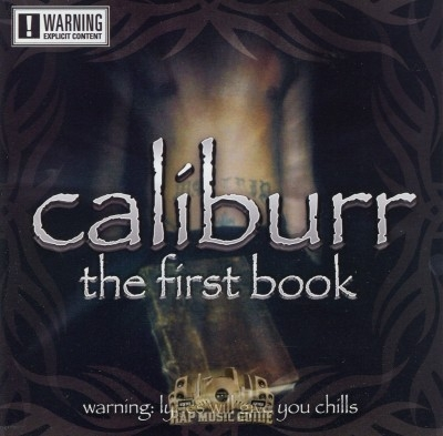 Caliburr - The First Book