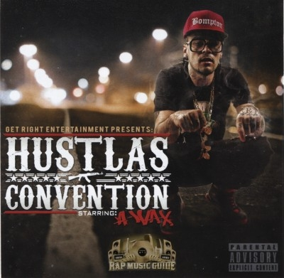 A-Wax - Hustlas Convention