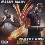 Philthy Rich vs Messy Marv - Philthy Rich vs Messy Marv
