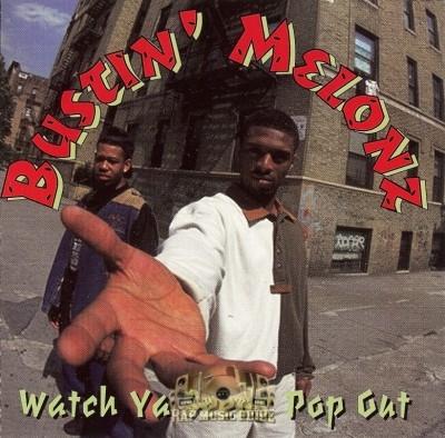 Bustin' Melonz - Watch Ya Seeds Pop Out
