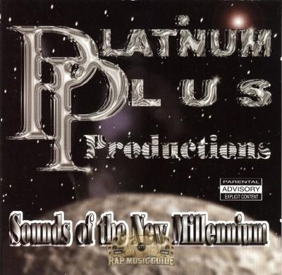 Platinum Plus Productions - Sounds Of The New Millennium