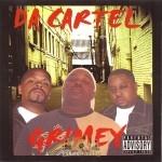 Da Cartel - Grimey