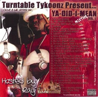 Turntable Tykoonz - Ya-Did-I-Mean VOL. 1 Mixtape