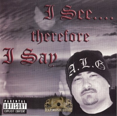 A.L.G. - I See Therefore I Say