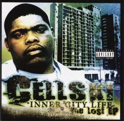 Cellski - Inner City Life: The Lost EP