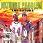 Natures Problem - The Future