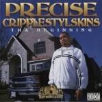 Precise - Cripplestyleskins Tha Beginning