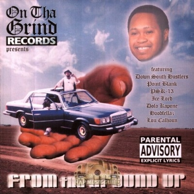 On Tha Grind Records - From Tha Ground Up