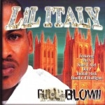 Lil Italy - Full Blown