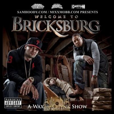 A-Wax & Chynk Show - Welcome To Bricksburg