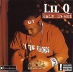 Lil Q - Main Event