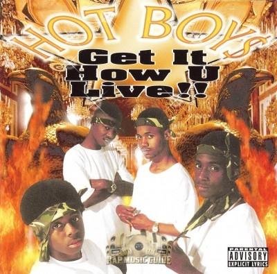 Hot Boys - Get It How U Live!!