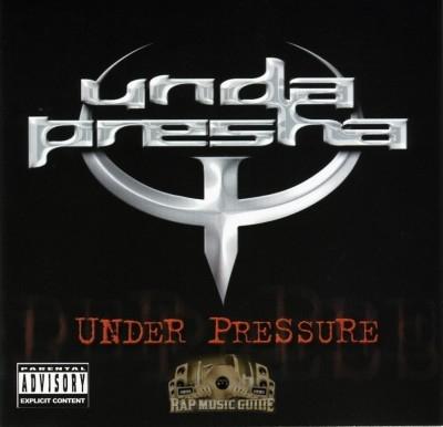 Unda Presha - Under Pressure