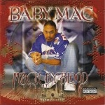 Baby Mac - Mac By Blood