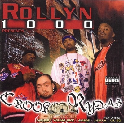 Rollyn 1000 - Crooked Rydaz