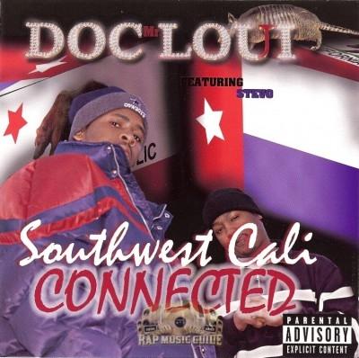 Doc Loui - Southwest Cali Connected