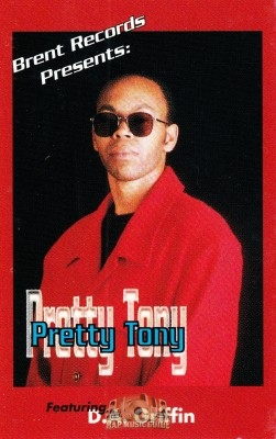Pretty Tony - Brent Records Presents Pretty Tony