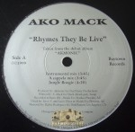 Ako Mack - Rhymes They Be Live