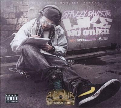Spazzy Davis Jr. - Like No Other