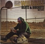 Wild Bill - Beatz & Bucketz Mixtape