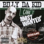 Billy Da Kidd - Canal's Most Wanted