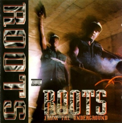 Roots - From the Underground