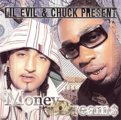Lil Evil & Chuck - Money Dreams