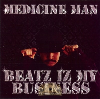 Medicine Man - Beatz Iz My Business