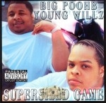 Big Poohb & Young Willz - Supersized Game