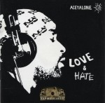 Aceyalone - Love & Hate
