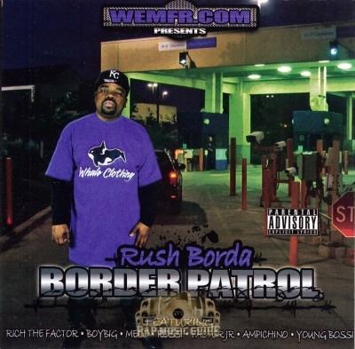 Rush Borda - Border Patrol