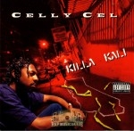 Celly Cel - Killa Kali
