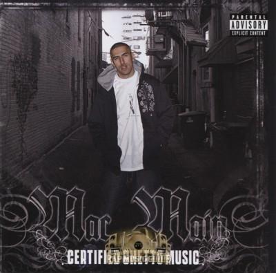 Mac Main - Certified Ghetto Music