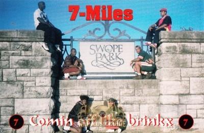 7-Miles - Comin Off Like Brinkx