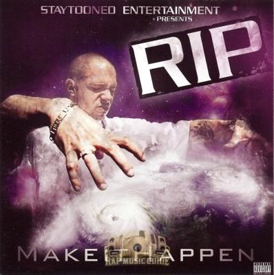 Rip - Make It Happen
