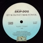 Skip Dog - 1$t The Money Then The Power