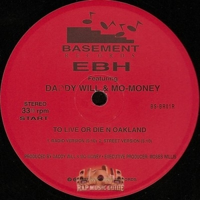 E.B.H. - To Live Or Die N Oakland