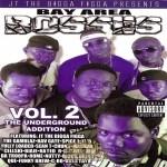 JT The Bigga Figga - Bay Area Bosses Vol. 2 The Underground Addition