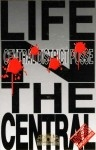 Central District Posse - Life N The Central