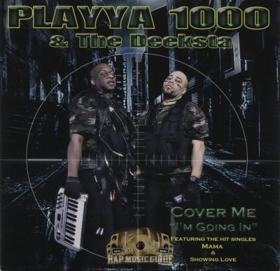 Playya 1000 & The Deeksta - Cover Me