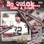 Baby Bash & A-Wax Present - So Quick... Like A Heist