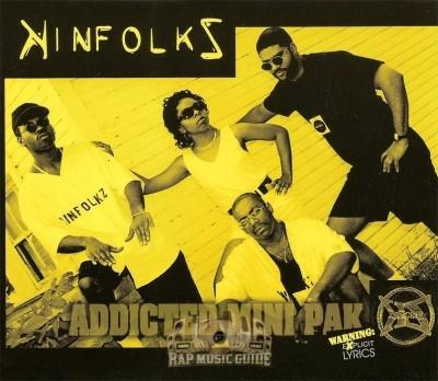 Kinfolkz - Addicted Mini Pak