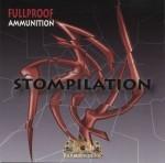 Fullproof Ammunition - Stompilation