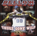 Beelow - Thugz Gone Wild