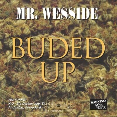 Mr. Wesside - Buded Up